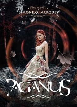 Paganus (Filhas de Dana Livro 1) por [Marques, Simone O.]