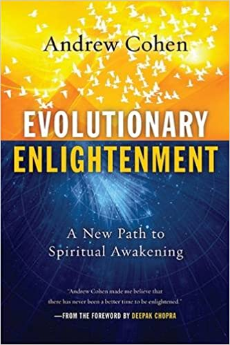 Evolutionary Enlightenment: A New Path to Spiritual