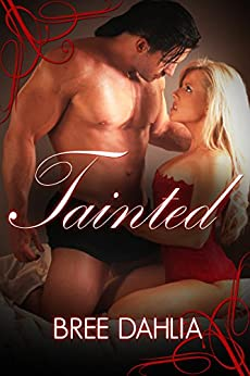 Tainted (Julia Book 5) by [Dahlia, Bree]