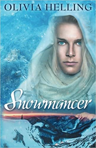 Amazon Fr Snowmancer A Gay Dark Fantasy Olivia Helling