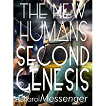 """THE NEW HUMANS: Second Genesis (""""The New Humanity"""" Book 2)"""