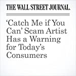 'Catch Me if You Can' Scam Artist Has a Warning for Today's Consumers | Henry Williams