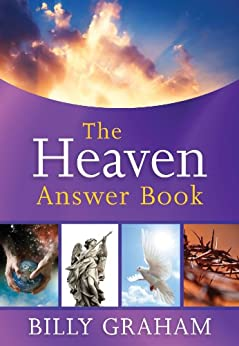 The Heaven Answer Book by [Graham, Billy]