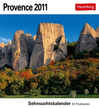 Provence 2011: Sehnsuchts-Kalender. 53 heraustrennbare Farbpostkarten