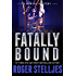 Fatally Bound - A serial killer thriller (Mac McRyan Mystery Series Book)