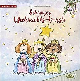 Schwiizer Wiehnachts Versli Neue Weihnachts Verse Auf