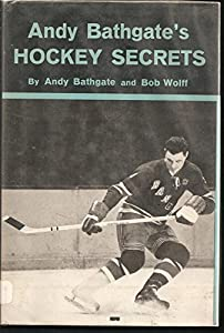 Andy Bathgate's Hockey Secrets