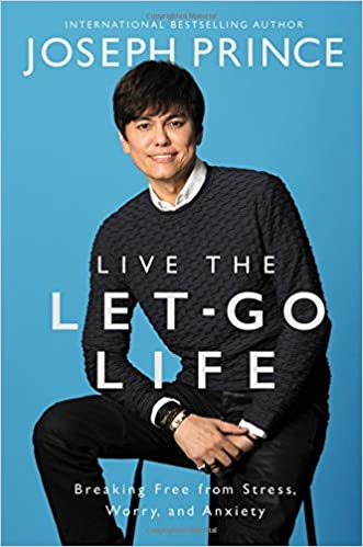 Live the Let-Go Life: Breaking Free from Stress, Worry, and Anxiety - Malaysia Online Bookstore
