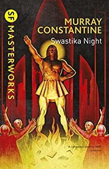 Swastika Night (S.F. MASTERWORKS) (English Edition) por [Constantine, Murray]