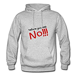 Custom X-large Hoody Grey Before_you_ask_no_t2 Printed Women 100% Cotton S