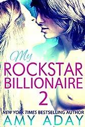 My Rockstar Billionaire 2 (Billionaire Romance 2) (English Edition)