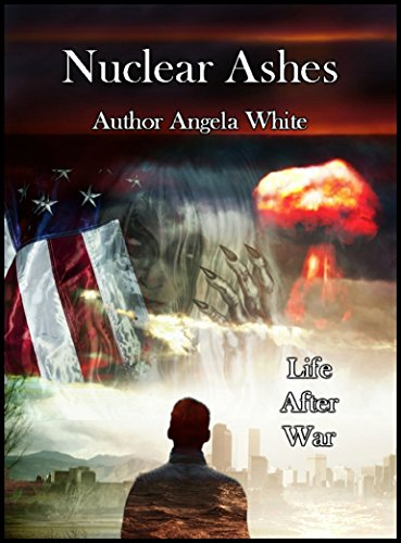 Nuclear Ashes by [White, Angela]