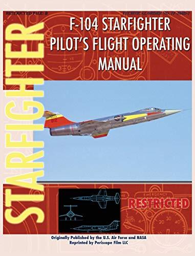 F-104 Starfighter Pilot's Flight Operating Instructions (Us-104)