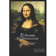 EL SECRETO DE MONNA LISA: (BEST SELLER ORIGINAL) (Spanish...