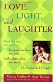 Love, Light and Laughter, Monte Farber and Amy Zerner, 1590030079