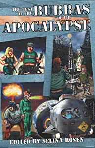 The Best of the Bubbas of the Apocalypse