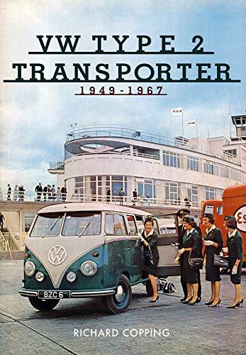 VW Type 2 Transporter: 1949-1967 Richard Copping