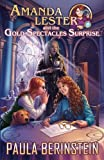 img - for Amanda Lester and the Gold Spectacles Surprise (Amanda Lester, Detective) (Volume 6) book / textbook / text book