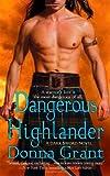 Dangerous Highlander, Donna Grant, 0312381220