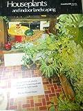 Houseplants and Indooor Landscaping, Muriel Orans, 0884530000