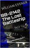 BB-2142 The Lost Battleship: Complete Edition Book 1