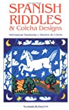 img - for Spanish Riddles & Colcha Designs / Adivinanzas espa olas y dise os de colcha book / textbook / text book