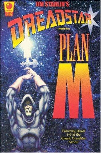 3: Dreadstar Volume Three : Plan M