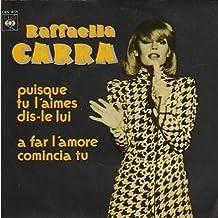 Puisque tu l'aimes dis le lui/A far.. (Liebelei; 1977) / Vinyl single [Vinyl-Single 7'']