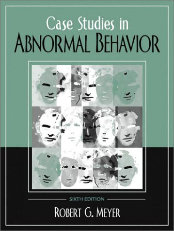 Case Studies in Abnormal Behavior (6th Edition)