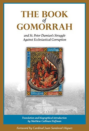 The Book of Gomorrah and St. Peter Damian's Struggle Against Ecclesiastical Corruption ()