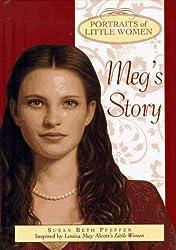 Meg's Story (Portraits of Little Women)