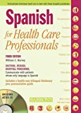 Spanish for Healthcare Professionals, William C. Harvey, 0764194461
