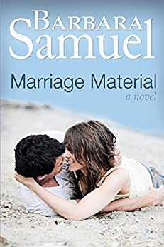 Marriage Material: A Novel (Red Creek Brothers Book 1) by [Samuel, Barbara]