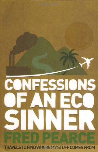 Confessions of an Eco-Sinner [Import] (Paperback)