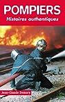 Pompiers : Histoires authentiques par Demory