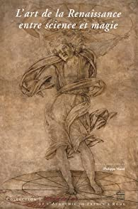 L'art de la Renaissance entre science et magie par Philippe Morel