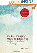 #4: The Life-Changing Magic of Tidying Up: The Japanese Art of Decluttering and Organizing