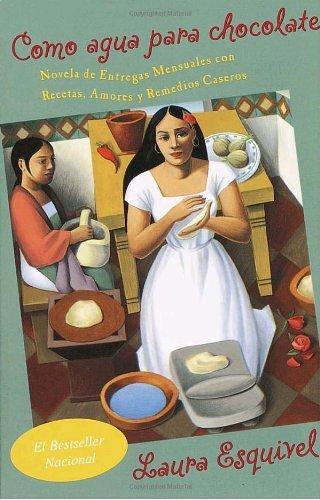 Como agua para chocolate (Vintage Espanol) (Spanish Edition) (Como Agua Para Chocolate)