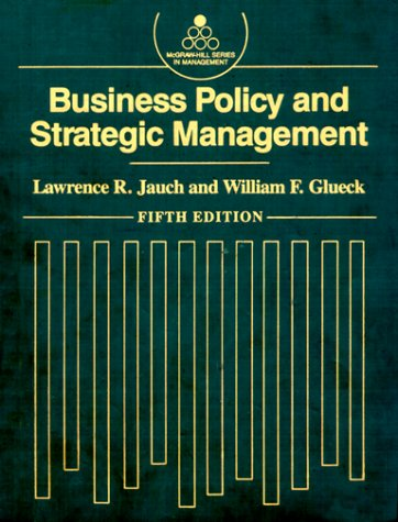Business Policy and Strategic Management (MCGRAW HILL SERIES IN MANAGEMENT)