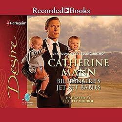 Billionaire's Jet-Set Babies