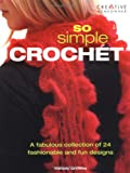 So Simple Crochet, Melody Griffiths, 1580112765
