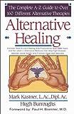 Alternative Healing, Mark Kastner and Hugh Burroughs, 0963599712
