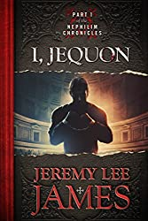 I, Jequon: Part One of the Nephilim Chronicles