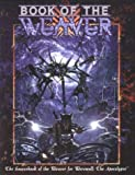 img - for Book of the Weaver (Werewolf: The Apocalypse) book / textbook / text book