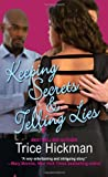 img - for Keeping Secrets & Telling Lies (An Unexpected Love Novel) book / textbook / text book