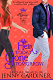 Heir Today Gone Tomorrow (It's Reigning Men Book 2)
