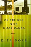 Image of On the Bus With Rosa Parks: Poems
