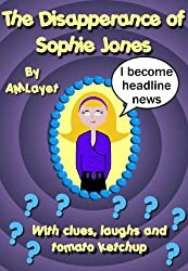 The Disappearance of Sophie Jones (Whodunnit Book 1)