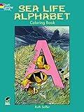 Sea Life Alphabet Coloring Book (Dover Nature Coloring Book)