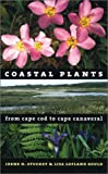 Coastal Plants from Cape Cod to Cape Canaveral, Irene H. Stuckey and Lisa Lofland Gould, 0807825824